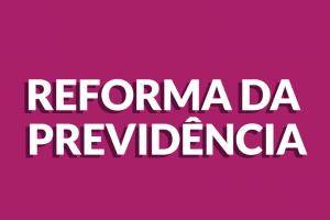 reforma-da-previdencia-previdencia-social